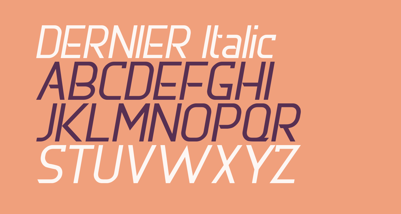 DERNIER Italic