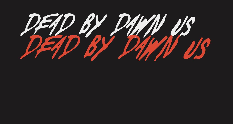 Dead By Dawn US