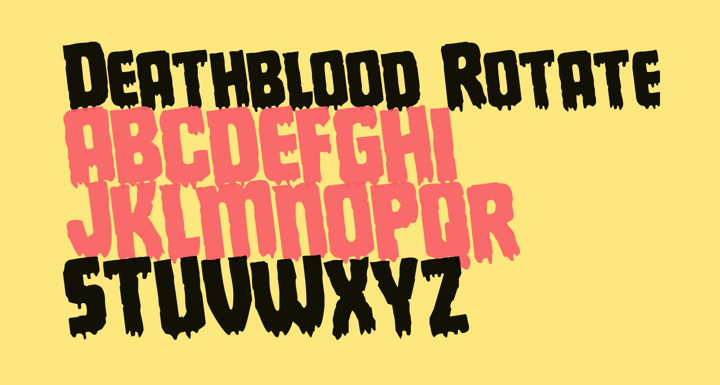 Deathblood Rotated