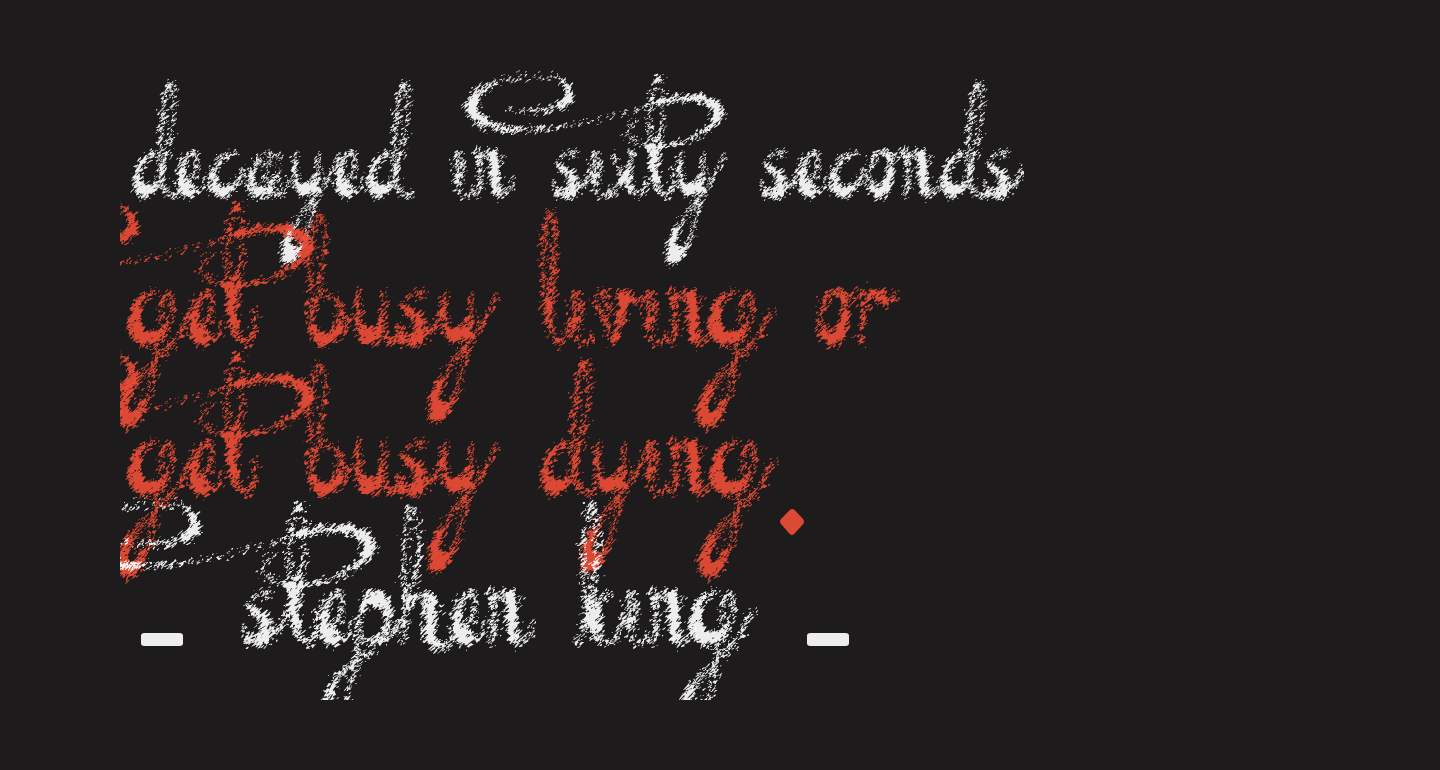 Decayed in Sixty Seconds
