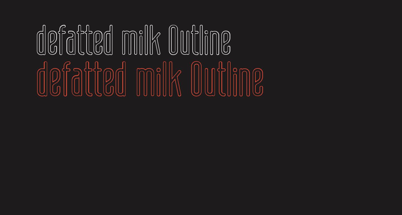 defatted milk Outline
