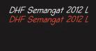 DHF Semangat 2012 Demo Italic