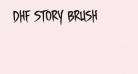 DHF Story Brush