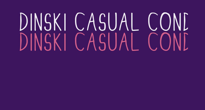 DINSKI CASUAL CONDENSED