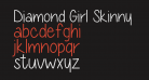 Diamond Girl Skinny