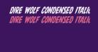 Dire Wolf Condensed Italic