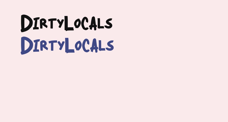 DirtyLocals