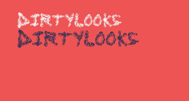 DirtyLooks