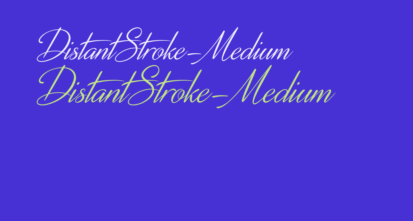 DistantStroke-Medium