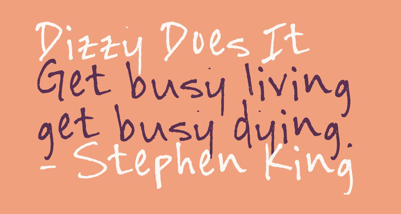 Dizzy Does It