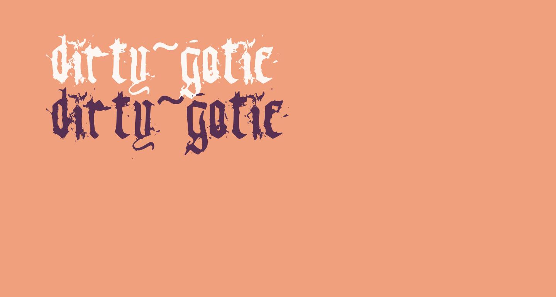 dirty~gotic