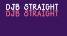 DJB Straight Up Now Bold