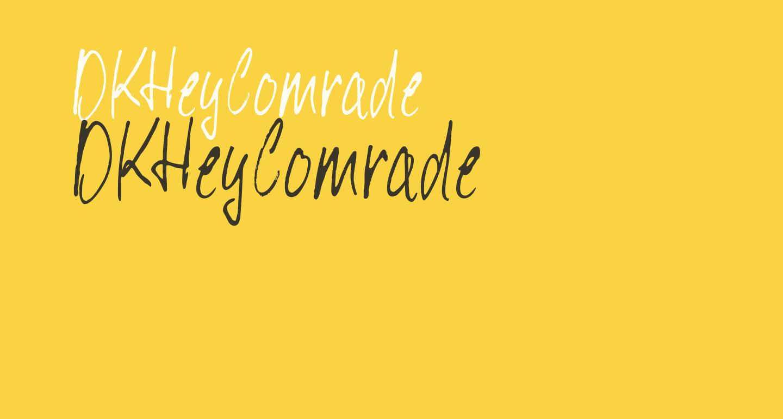 DKHeyComrade