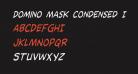 Domino Mask Condensed Italic