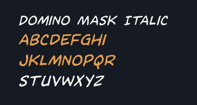 Domino Mask Italic