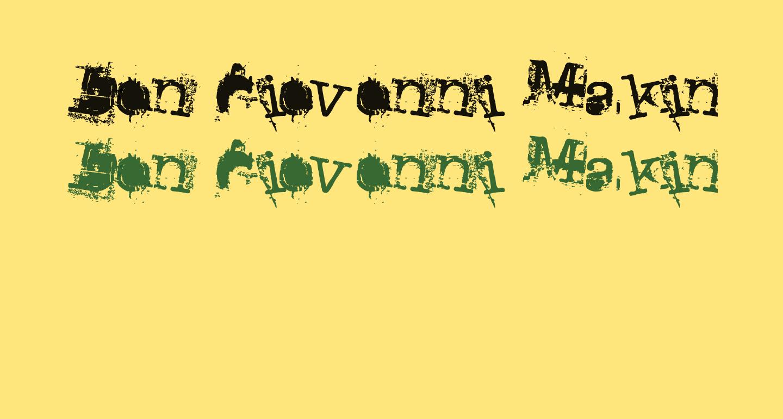 Don Giovonni Makin Enemies
