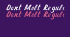 Dont Melt Regular