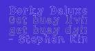 Dorky Deluxe