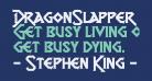 DragonSlapper Regular
