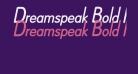 Dreamspeak Bold Italic