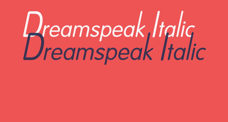 Dreamspeak Italic