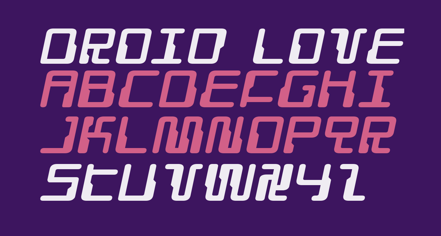 Droid Lover Expanded Italic