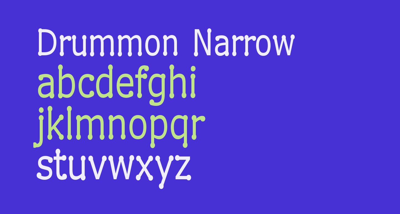 Drummon Narrow