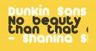 Dunkin Sans Bold