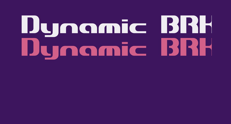 Dynamic BRK