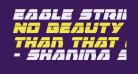 Eagle Strike Laser Italic