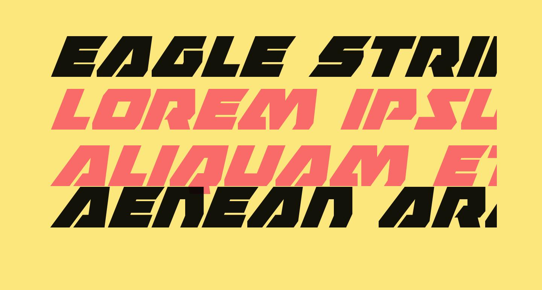 Eagle Strike Super-Italic