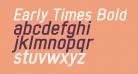 Early Times Bold Italic Demo