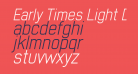 Early Times Light Demo Italic