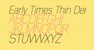 Early Times Thin Demo Italic