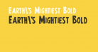 Earth's Mightiest Bold