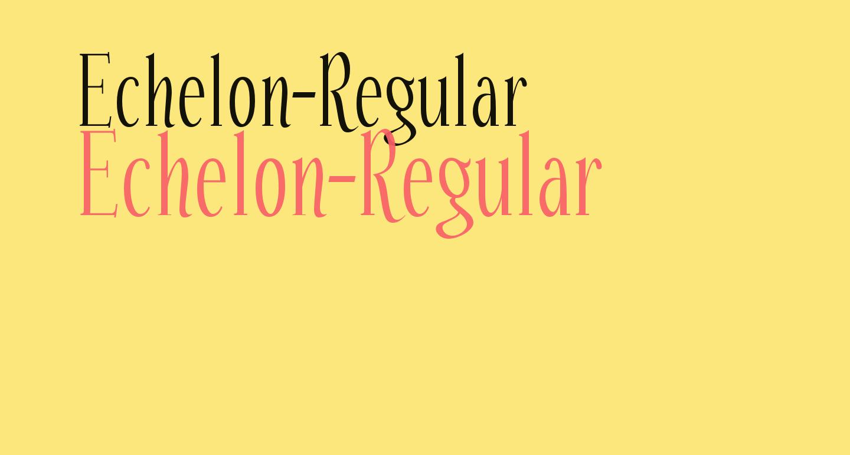 Echelon-Regular