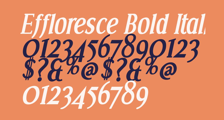 Effloresce Bold Italic