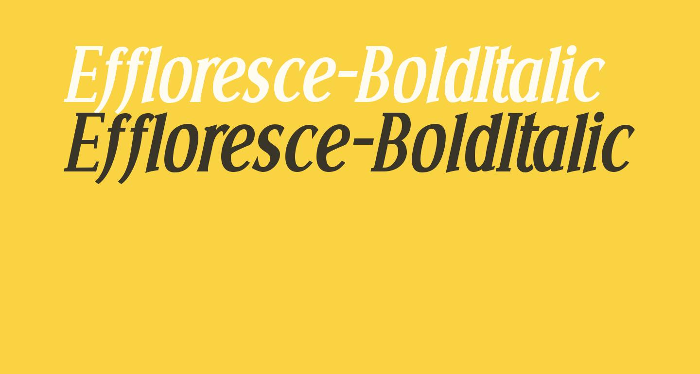 Effloresce-BoldItalic