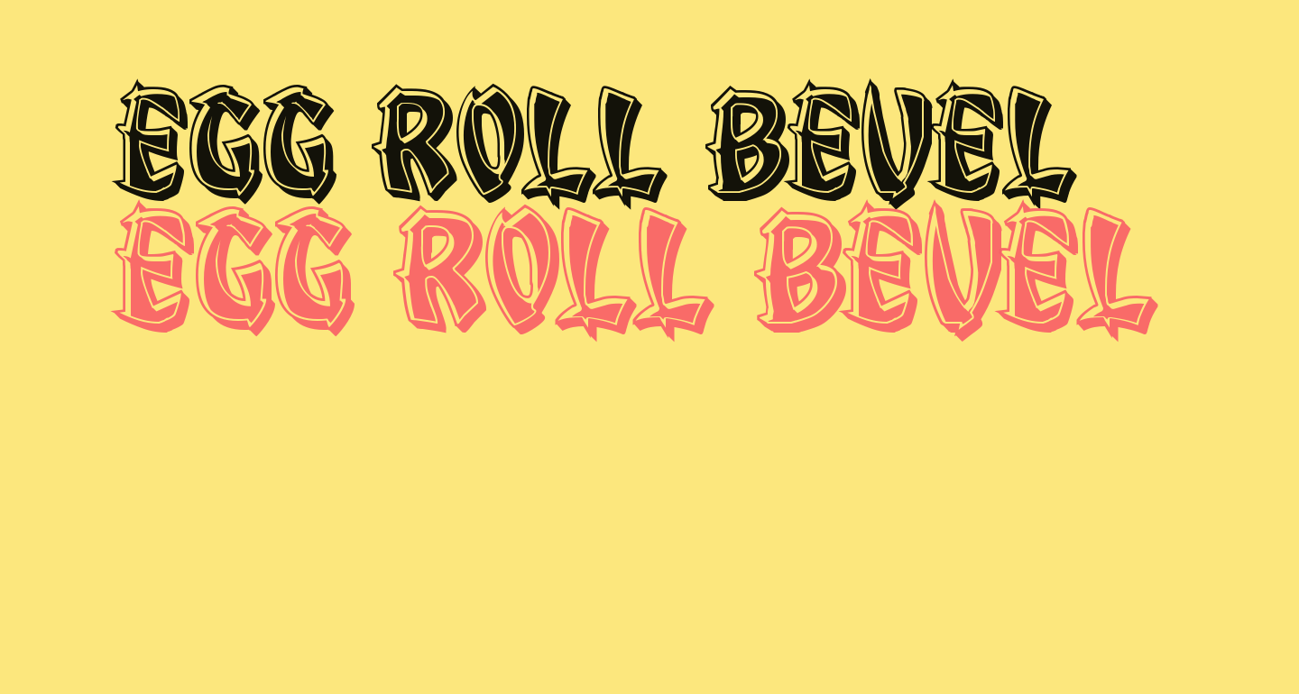 Egg Roll Bevel