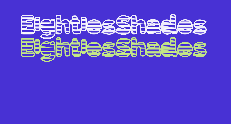 EightiesShades