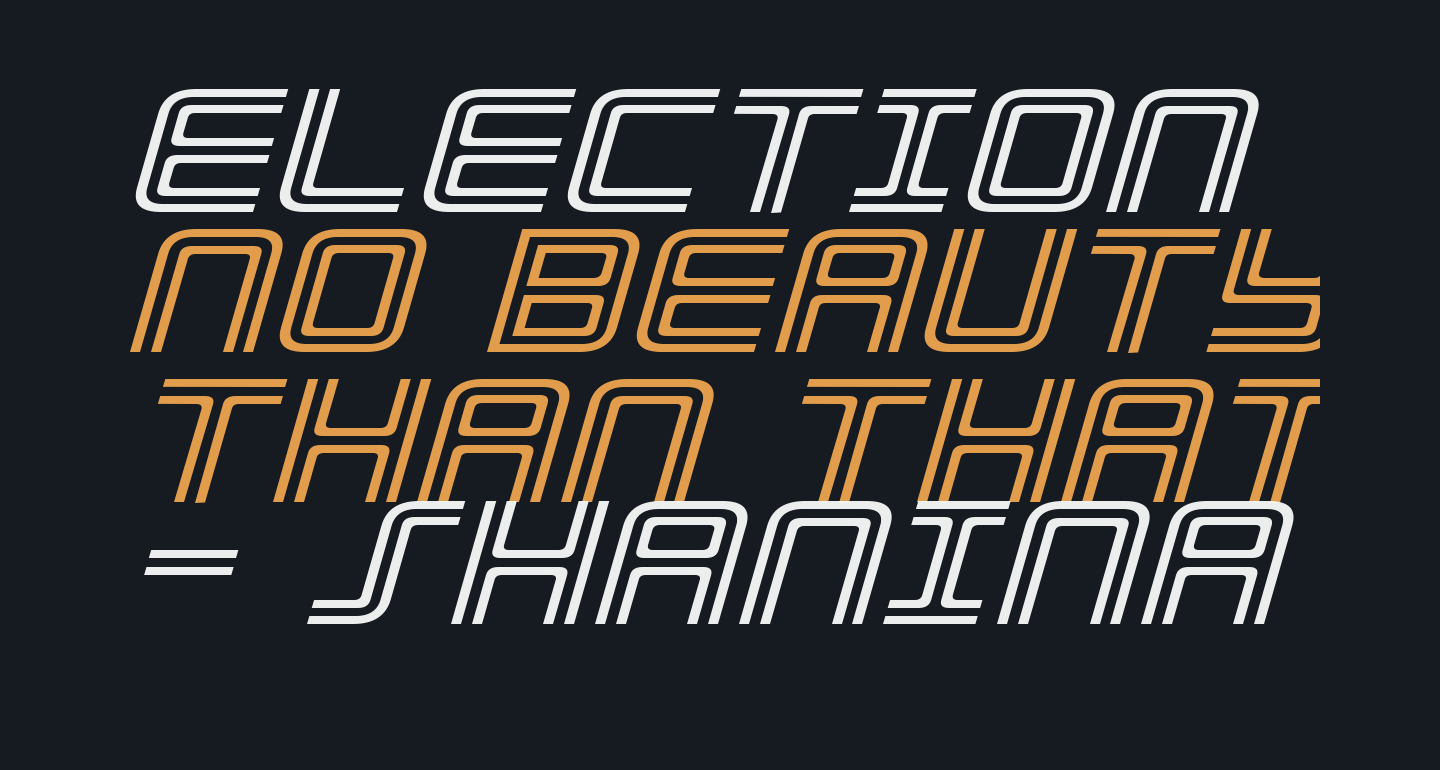 Election Day Expanded Italic