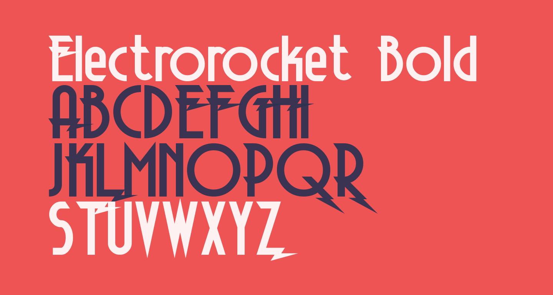 Electrorocket Bold