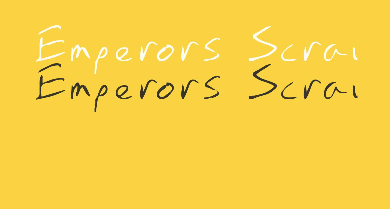 Emperors Scrawl