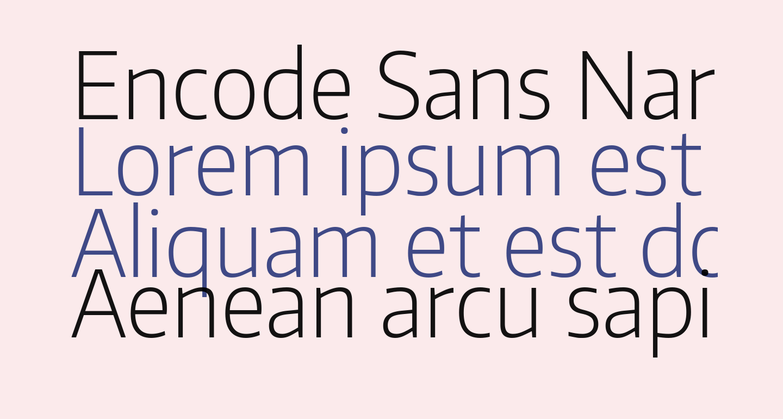 Encode Sans Narrow ExtraLight