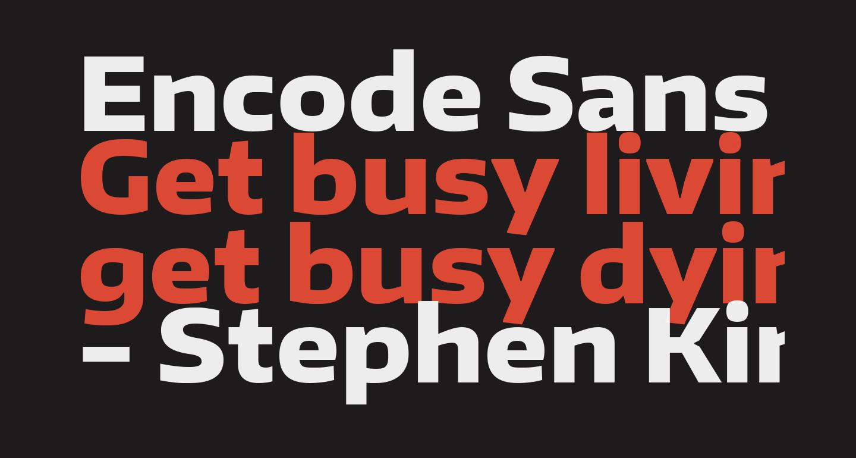 Encode Sans Wide ExtraBold