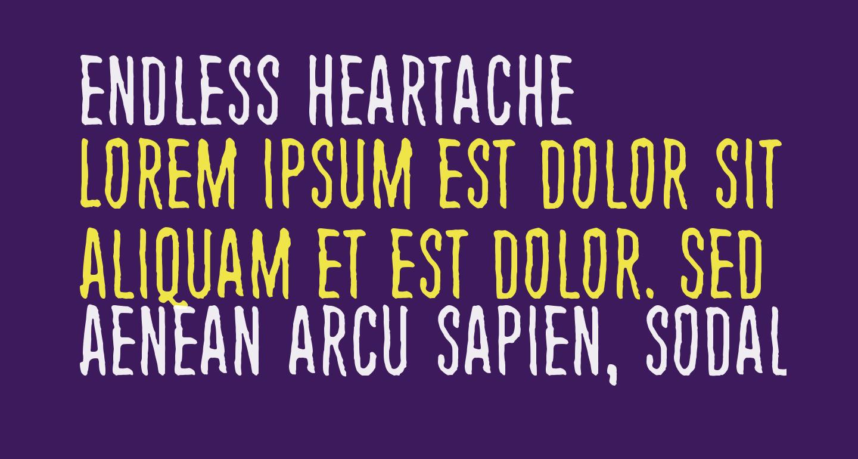 Endless heartache