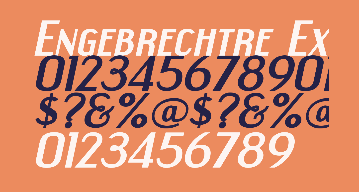 Engebrechtre Expanded Bold Italic