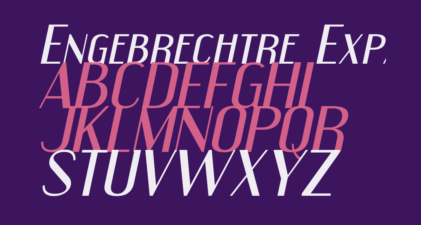 Engebrechtre Expanded Italic