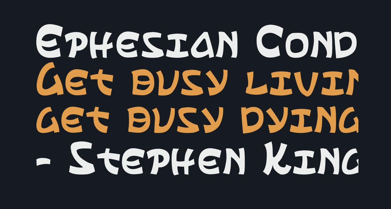 Ephesian Condensed