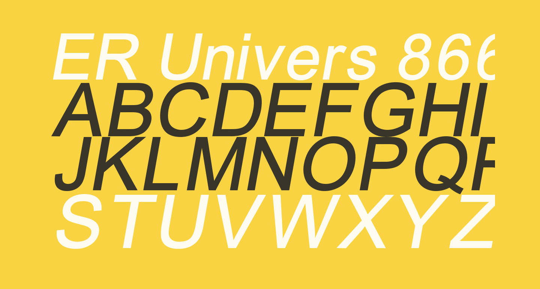 ER Univers 866 Italic